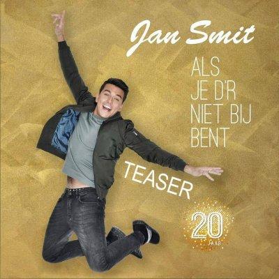 Jan Smit deelt geluksmomenten in 'Als je d'r niet bij bent'.