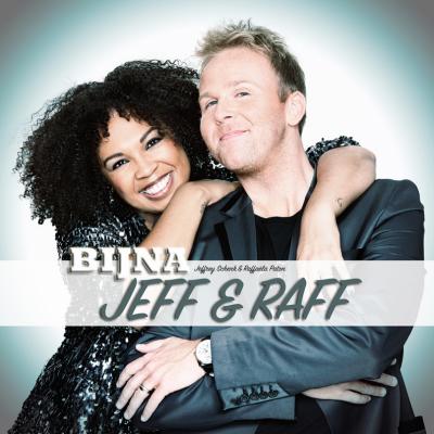 Jeff & Raff - Het nieuwe muzikale duo van Nederland