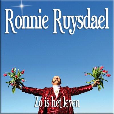 Nieuwe Single - 'Zo is het Leven' van Ronnie Ruysdael
