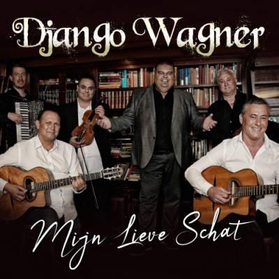 Mijn Lieve Schat - Nieuwe Single Django Wagner