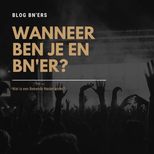 Blog - Wat zijn nu toch eigenlijk Bekende Nederlanders? | JB Productions