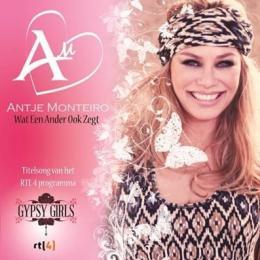 """Antje Monteiro scoort met """"Gipsy Girls"""" en nieuwe single"""