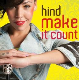 Hind toont pit en karakter met nieuwe single 'Make it Count'