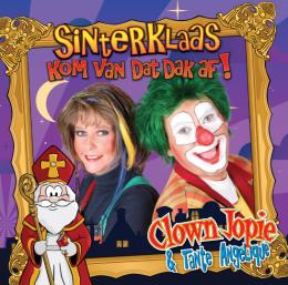 """Clown Jopie en Tante Angelique lanceren Sint hit    """"Sinterklaas Kom van dat dak af"""""""
