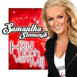 Samantha Steenwijk lanceert nieuwe single: Hou Toch Van Mij