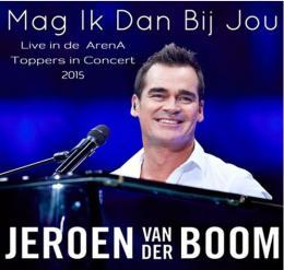 Nieuwe single Jeroen van der Boom Mag ik dan bij jou  anderhalf uur na release op nummer 1!!!