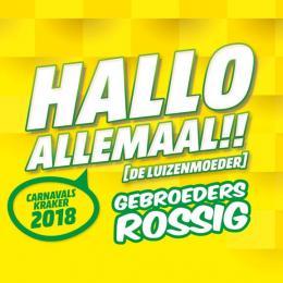 Hallo Allemaal! Gebroeders Rossig koppen hem in! - Bekende Artiesten.nl