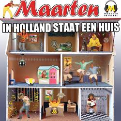 Nieuwe single DJ Maarten - In Holland staat een huis