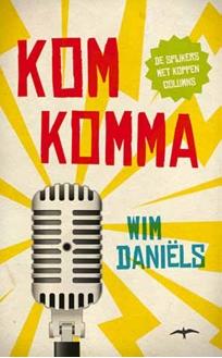 Wim van den Heuvel in nieuwe boek Komkomma Van Wim Daniëls