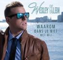 Wesley Klein komt met nieuwe single - Waarom Dans Je Niet Met Mij