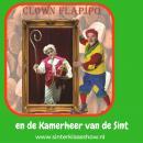 Clown Flapipo gaat Sinterklaasperiode in met nieuwe Show