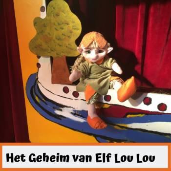 Poppentheater Ronzebons - Het Geheim van Elf Lou Lou Boeken of Inhuren?