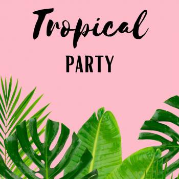 Tropical Party Boeken of Inhuren?