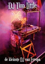 DJ Tim Little, de kleinste DJ van Europa boeken of inhuren | JB Productions