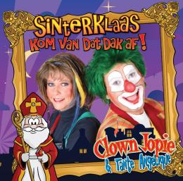 CD - Kom Van Dat Dak Af! - Clown Jopie & Tante Angelique