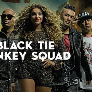 Black Tie Monkey Squad inhuren?
